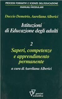 Istituzioni di educazione degli adulti Vol 2 Saperi