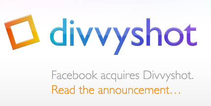 Divvyshot - acquired by Facebook