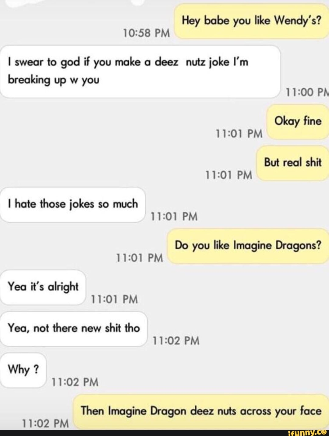 Do You Like Dragons Joke : dragons, Wendy's?, Swear, Breaking, Alright, 11:01, There
