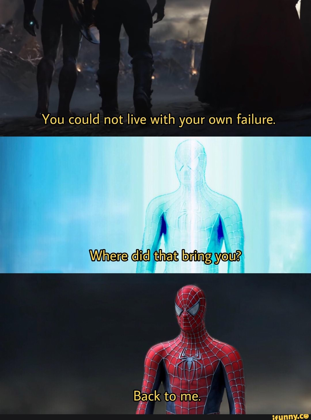 You Cannot Live With Your Own Failure : cannot, failure, Could, Failure., IFunny