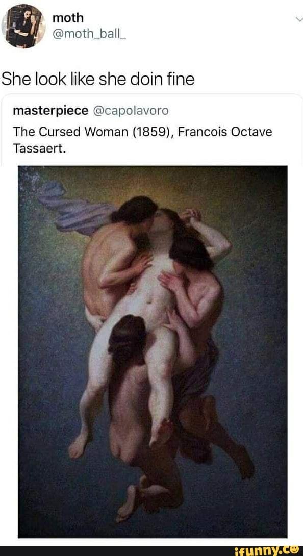 Cursed Woman Painting 1859 : cursed, woman, painting, Masterpiece, @capolavoro, Cursed, Woman, (1859),, Francois, Octave, Tassaert., IFunny