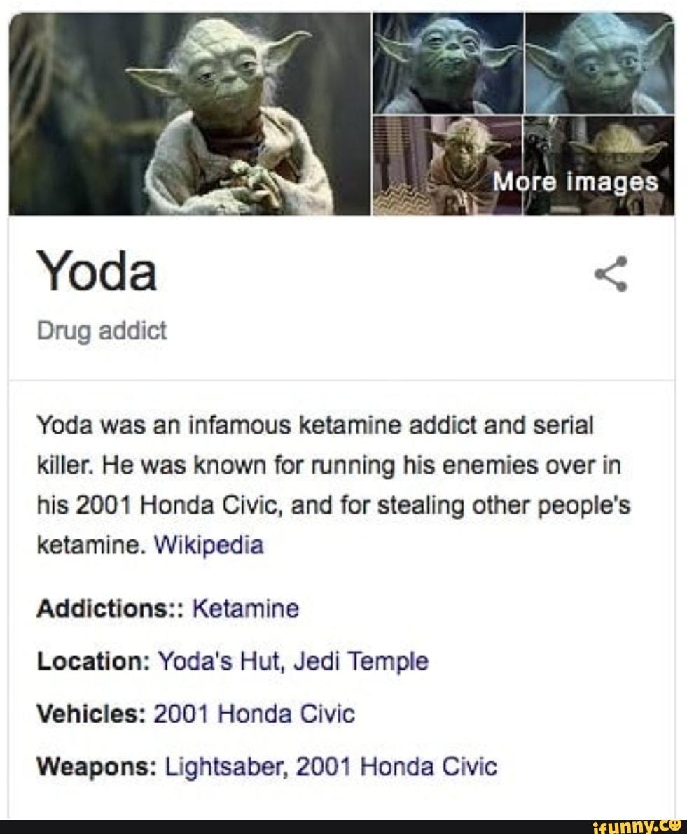 Yoda 2001 Honda Civic : honda, civic, Infamous, Ketamine, Addict, Serial, Killer., Known, Running, Enemies, Honda, Civic,, Stealing, Other, People's, Ketamine., Wikipedia, Addictions::, Location: