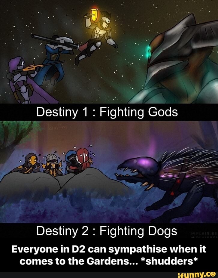 Destiny 2 Dogs : destiny, Destiny, Fighting, Everyone, Sympathise, Comes, Gardens..., *shudders*, IFunny