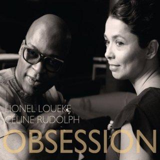 Céline Rudolph & Lionel Loueke – Obsession (2017)