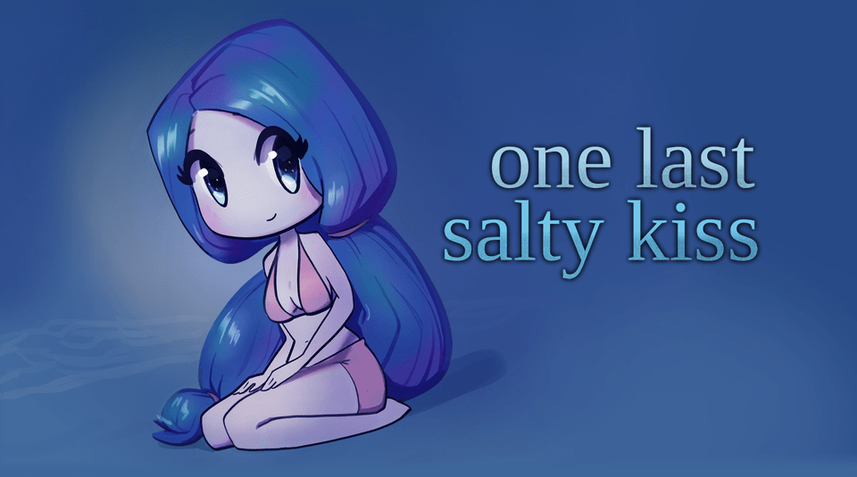 one last salty kiss