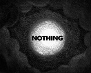Image result for nothing