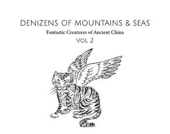 Denizens of Mountains & Seas vol. 2 by Daniel Kwan