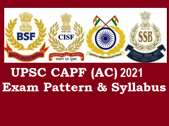 fication (Out): Check Exam Pattern & Syllabus for CAPF Assistant Commandant (AC) Exam