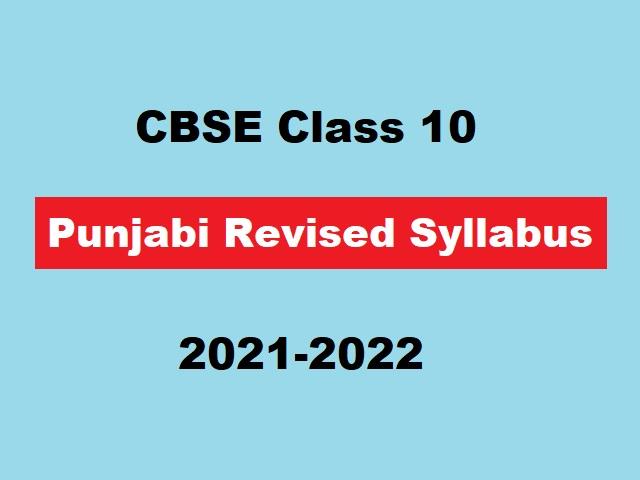 CBSE Class 10 Punjabi Term-Wise Syllabus 2021-2022