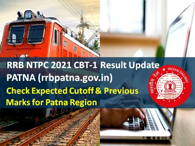 RRB NTPC 2021 CBT-1 Result @rrbpatna.gov.in