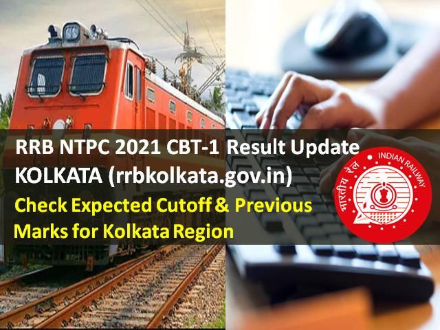 आरआरबी एनटीपीसी 2021 सीबीटी -1 परिणाम @ rrbkolkata.gov.in: कोलकाता क्षेत्र के लिए अपेक्षित कटऑफ और पिछले अंक देखें