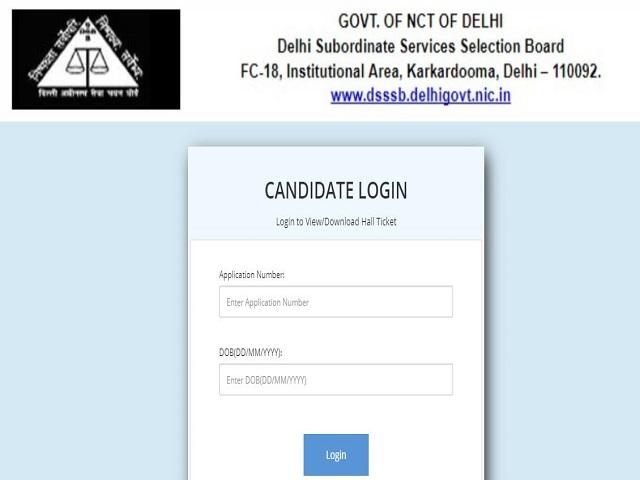 DSSSB Admit Card 2021 Out for Fire Operator, Jr Stenographer, Store Keeper & Other Posts @dsssb.delhi.gov.in, Download 18/19 Call Letter