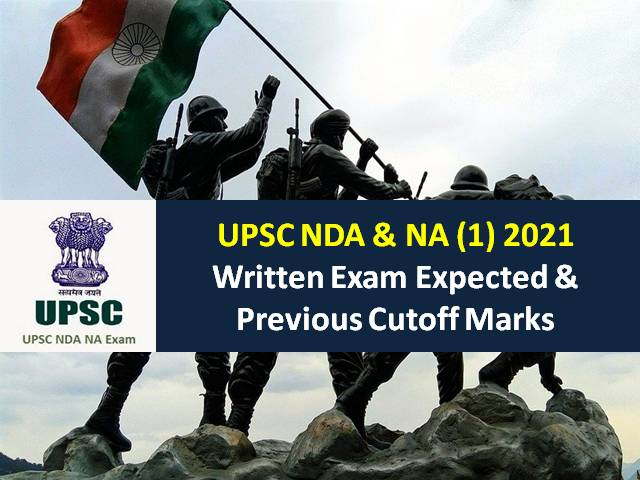 Check Expected Cutoff for NDA 2021 Exam alongwith Previous Cutoff Marks