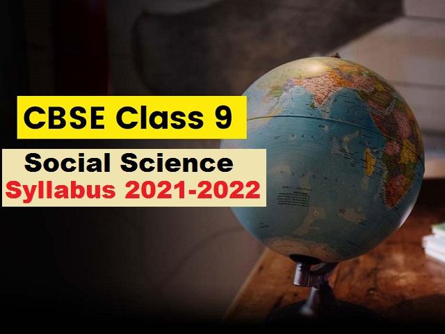 CBSE Class 9 Social Science Syllabus 2021-2022 (PDF)
