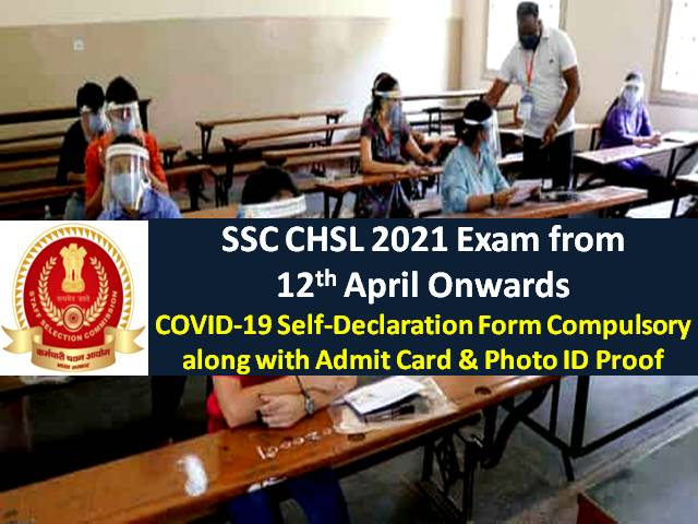 Check Exam Guidelines Carry Admit Card, ID Proof, 2 Photos & COVID-19 Self-Declaration Form