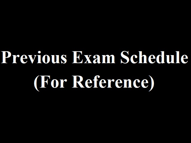 previous exam schedule for reference