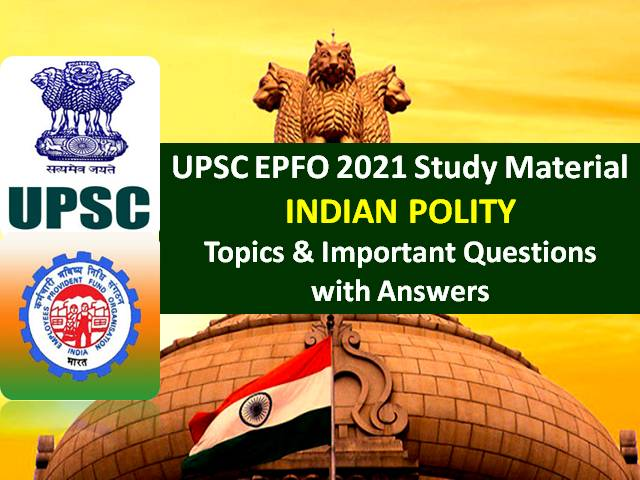 Check Indian Polity Topics & Important Questions with Answers