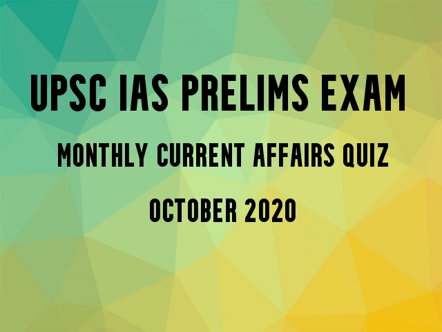 upsc prelims ca quiz oct2020