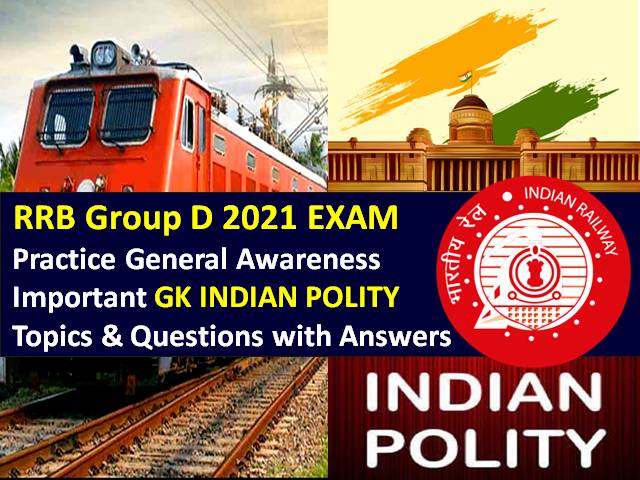 Practice Important General Awareness (GA)/GK Indian Polity Topics & Questions to Score High Marks in Computer Based Test (CBT)