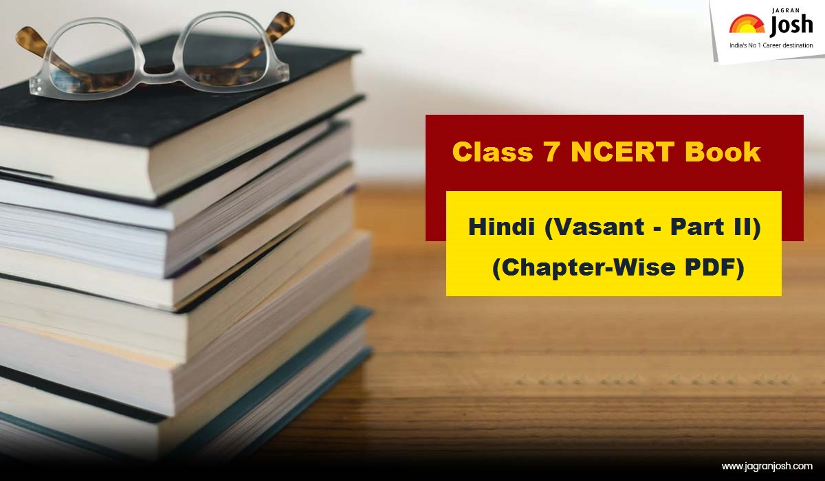 NCERT Class 7 Hindi Vasant Book PDF| Download latest edition for 2021-22