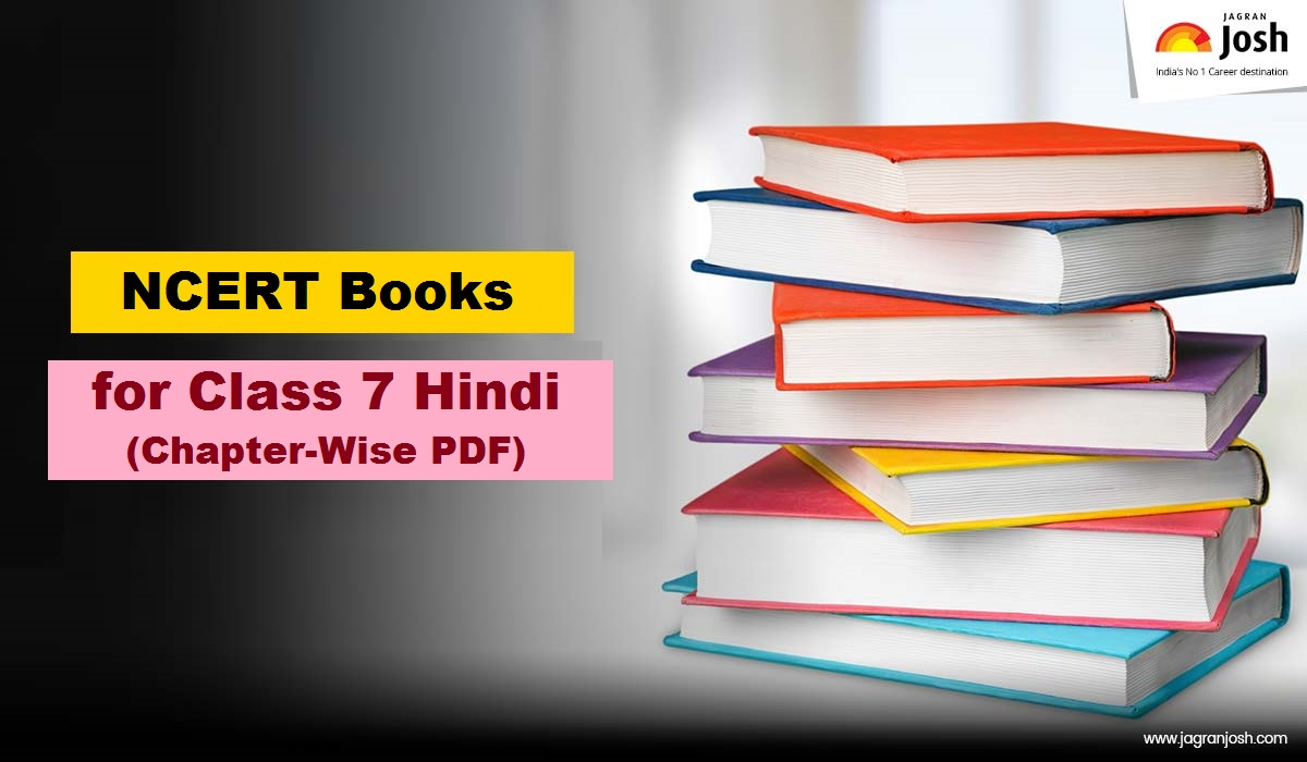 NCERT Class 7th Hindi Books PDF| Download latest textbooks for 2021-2022