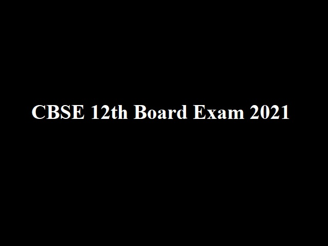 CBSE 12th Board Exam 2021: Conduct Papers In 2 Phase From July 15 to August 26 Or Only For 19 Important Subjects