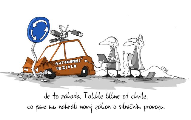 Kreslený vtip: Je to záhada. Takhle blbne od chvíle, co jsme mu nahráli nový zákon o silničním provozu. Autor: Marek Simon