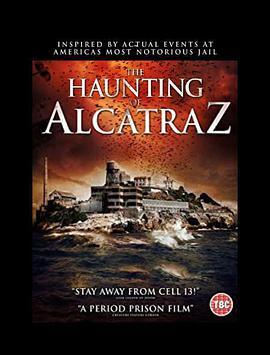 (2020)惡魔島驚魂/The Haunting of Alcatraz高清迅雷BT種子下載字幕資源 - BT影視庫