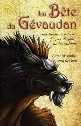 La Bete Du Gevaudan Vérité : gevaudan, vérité, Bête, Gévaudan, Retour, Aurillac, (15000)
