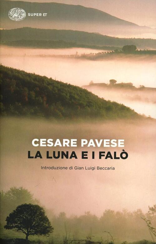 La luna e i fal  Cesare Pavese Libro  Libraccioit