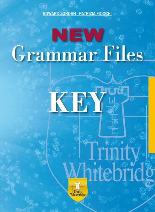 New grammar files Key  Edward Jordan Patrizia Fiocchi Libro  Libraccioit