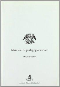 Manuale di pedagogia sociale libro, Izzo Domenico, CLUEB