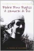 Copertina di 'Padre Pino Puglisi il samurai di Dio'