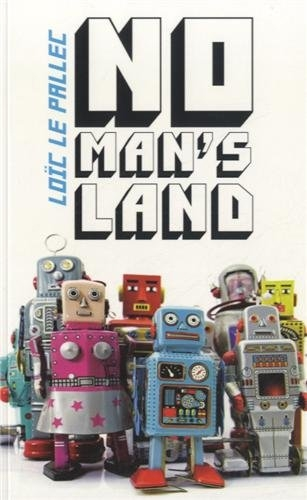 "Couverture ""No man's land"" de Loïc Le Pallec"