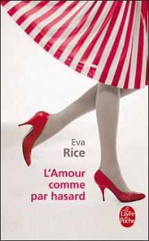 """Couverture """"L'amour comme par hasard"""" d'Eva Rice"""