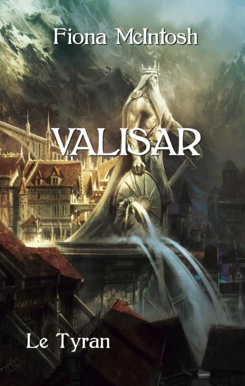 Couverture La Trilogie Valisar, tome 2 : Le Tyran