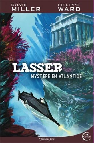 Couverture Lasser, Mystère en Atlantide de Sylvie Miller et Philippe Ward