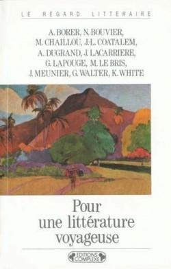 Couverture Pour une littérature voyageuse