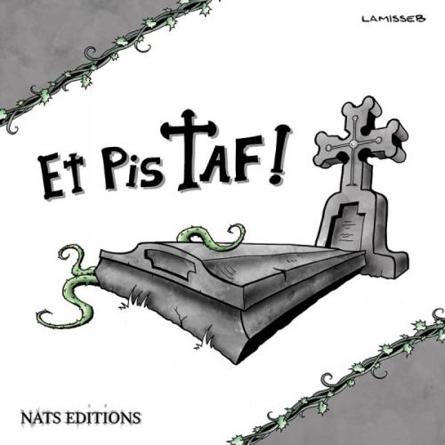 Couverture Et Pis Taf !, tome 1