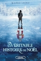 Couverture La véritable histoire de Noël Editions Michel Lafon 2014