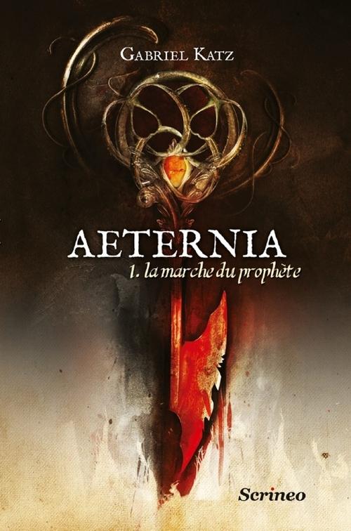 Couverture Aeternia, tome 1 : La marche du prophète