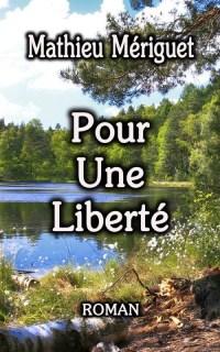 Couverture Pour une liberté