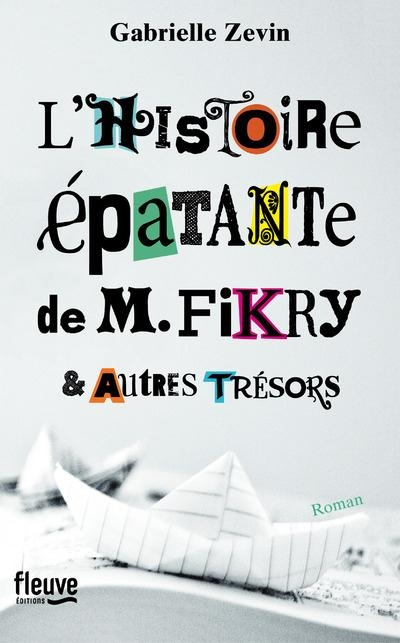 Couverture L'histoire épatante de M. Fikry et autres trésors