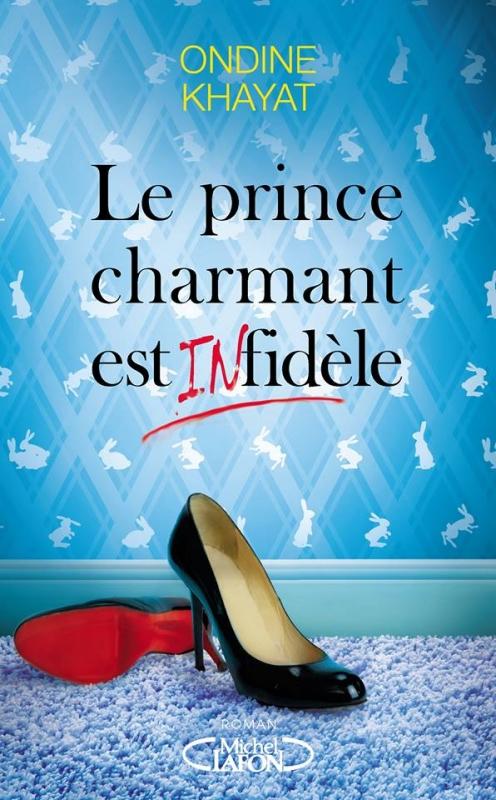 Couverture Le prince charmant est infidèle