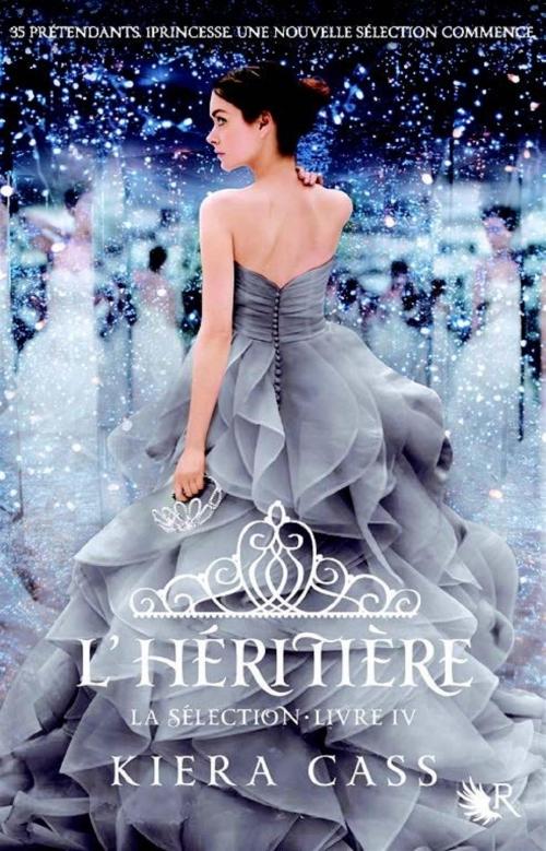 Couverture La Sélection, tome 4 : L'Héritière