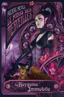 Couverture Les Enchantements d'Ambremer / Le Paris des Merveilles, tome 3 : Le Royaume immobile