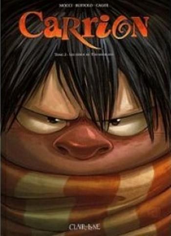 Couverture Carrion, tome 2 : Les héros de Thunderland