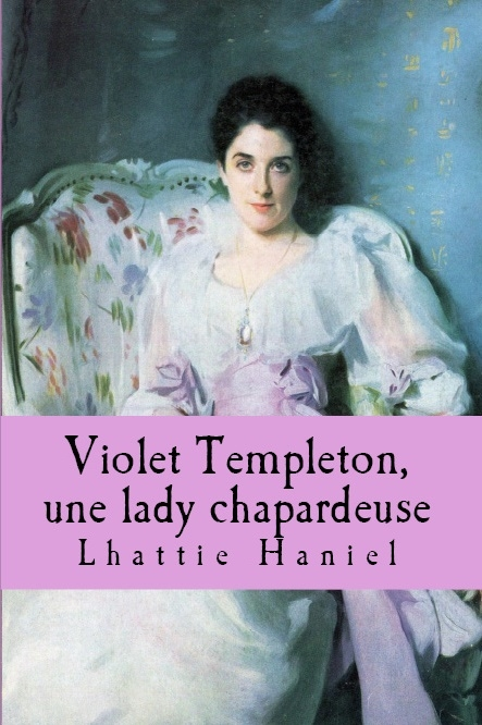Couverture Violet Templeton, une Lady Chapardeuse