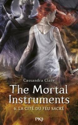 Couverture La Cité des Ténèbres / The Mortal Instruments, tome 6 : La cité du feu sacré