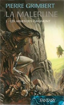 Couverture La Malerune, tome 1 : Les Armes des Garamont
